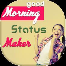 Download App Good Morning Quotes Maker Dp Maker Apk Latest Version