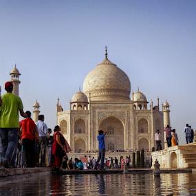 The Taj...the way I look at it... by Shubhendu Bikash Mazumder - Buildings & Architecture Public & Historical ( historical, architecture, landscape, travel photography )
