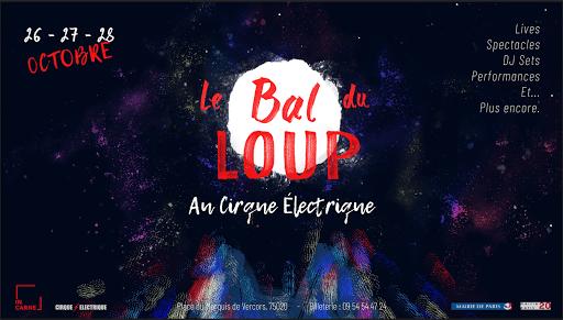Le Bal du Loup au Cirque Électrique [2018]