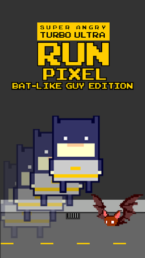 Pixel Run - Bat Like Guy Ed