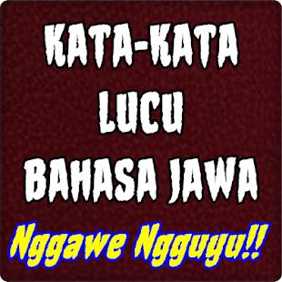 Status Lucu Bahasa Jawa On Windows Pc Download Free 16 1 Com Statuslucubahasajawa Annuitysettlement