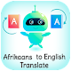 Download Afrikaans - English Translator Afrikaanse Vertaler For PC Windows and Mac