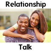 Relationship Talk and Advice