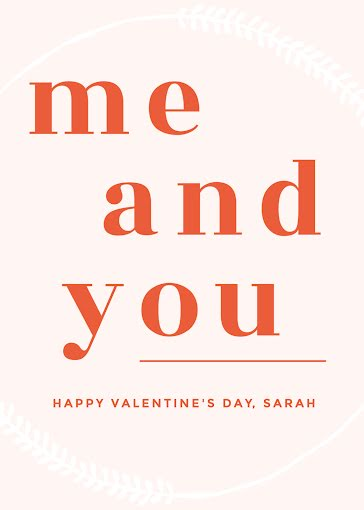 Valentine Me & You - Valentine's Day Card Template