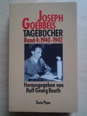 Joseph Goebbels - Tagebücher - R.G.Reuth