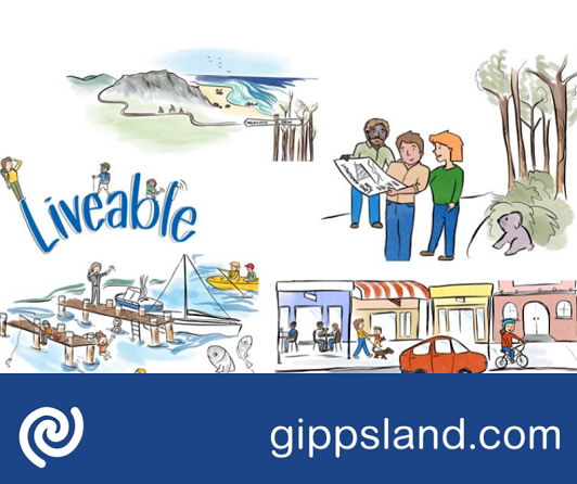 Liveable: East Gippslanders have healthy, accessible, safe and sustainable natural and built environments