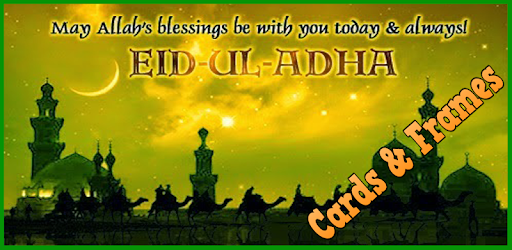 eid ul adha cards frames apps on google play
