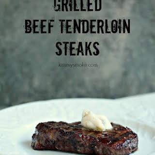 Grilled Beef Tenderloin Steaks.