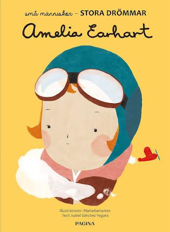 Amelia Earhart Små människor, STORA DRÖMMAR