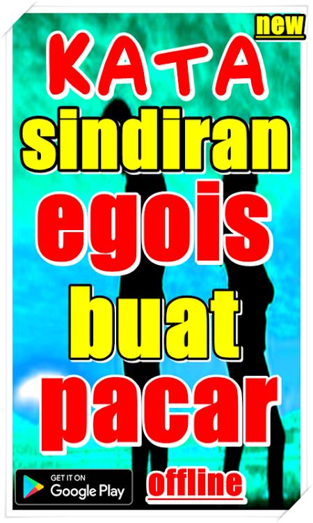 Kata Sindiran Egois Buat Pacar Android تطبيقات Appagg