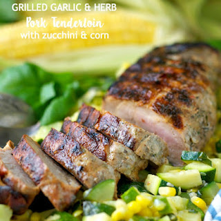 Grilled Garlic and Herb Pork Tenderloin with Zucchini and Corn Recipe