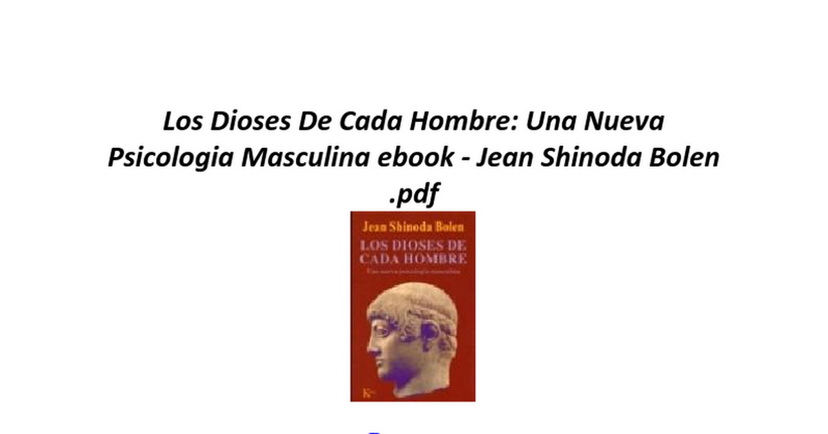 Los dioses de cada hombre una nueva psicologia masculina google docs fandeluxe Images