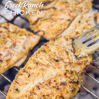 Grilled Greek Ranch Chicken.