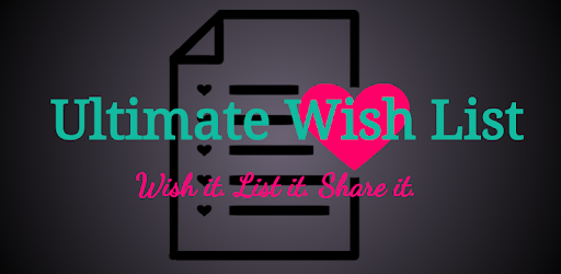 Ultimate Wish List   Apps on Google Play