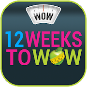 12 Weeks To WOW - Fast Weight Loss Programme!