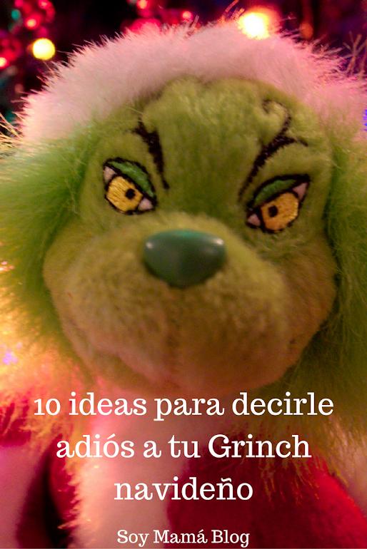 10 ideas para decirle adiós a tu Grinch navideño