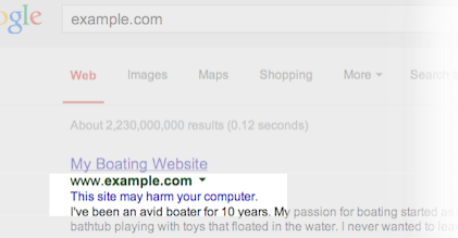 "Example Google Search result labeled ""This site may harm your computer."""