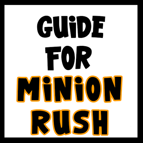 android Guide Minion Rush Screenshot 0