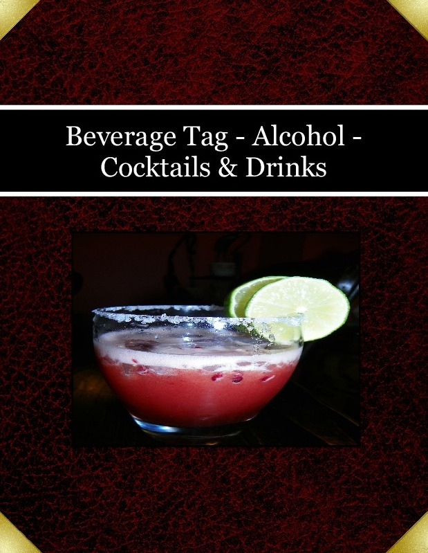 Beverage Tag - Alcohol - Cocktails & Drinks