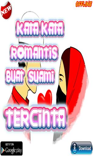 Kata Kata Romantis Buat Suami Tercinta 101 Apk By Kata