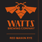 Watts Brewing Company: Red Mason Rye