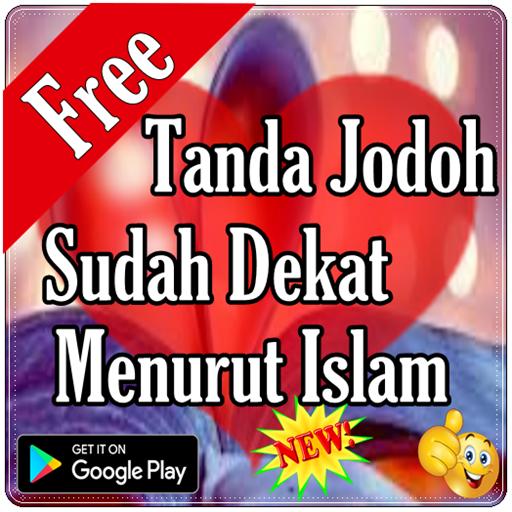 Tanda Jodoh Sudah Dekat Menurut Islam (app)