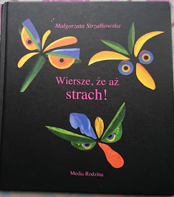 Małgorzata Strzałkowska, Wiersze, że aż strach!