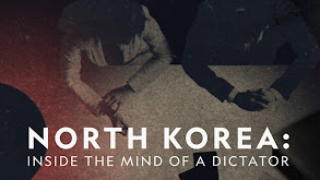 North Korea: Inside the Mind of a Dictator thumbnail