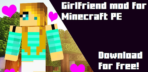 Girlfriend download free mod minecraft How to