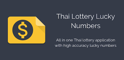 Thai Lottery Lucky Numbers - Apps on Google Play