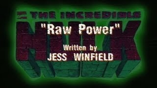 The Incredible Hulk (1996) - RAW POWER