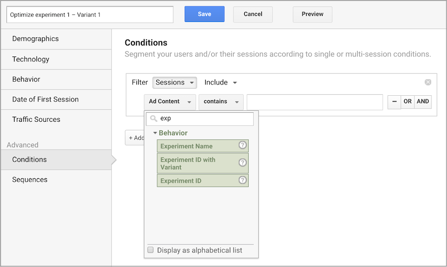 Optimize experiment dimensions in the Analytics Segment builder.