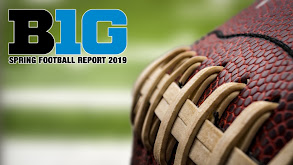 B1G Spring Football Report 2019 thumbnail