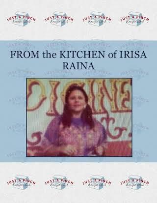 FROM the KITCHEN of IRISA RAINA