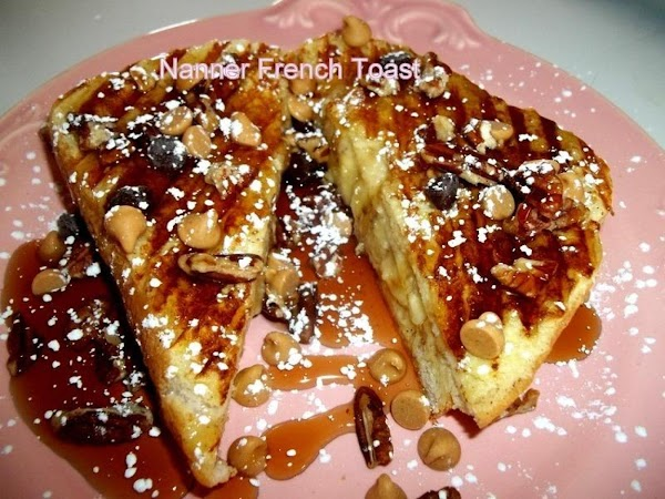 ~ Nanner French Toast ~ Recipe