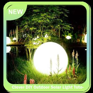 Tải Clever DIY Outdoor Solar Light Tutorial APK