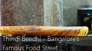 Thindi Beedhi - Bangalore's Famous Food Street