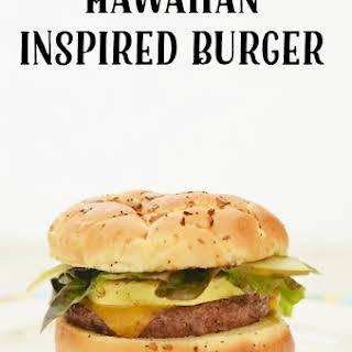 A Hawaiian Inspired Burger.