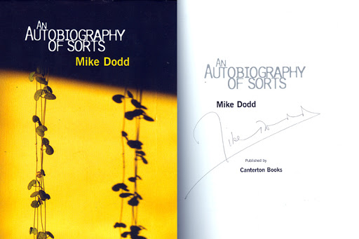Mike Dodd Hardback Book  'An Autobiography of Sorts'