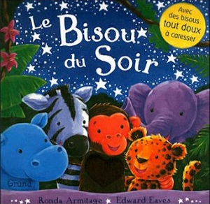 Le bisou du soir, sélection livre jeunesse d'Agnès, du blog Quatre enfants