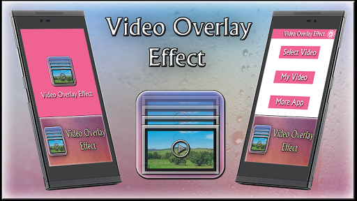 Video Overlay Effect