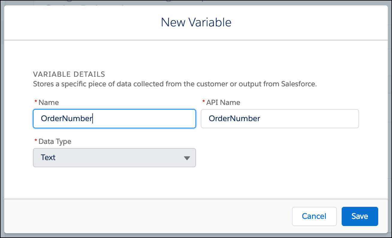 In the New Variable window, OrderNumber is entered in the Name field as well as API Name field with Text as the Data Type.