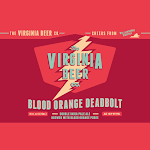 Virginia Beer Co. Blood Orange Deadbolt