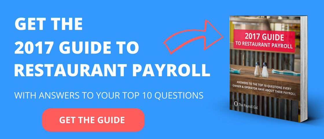 Get the 2017 Guide To Restaurant Payroll