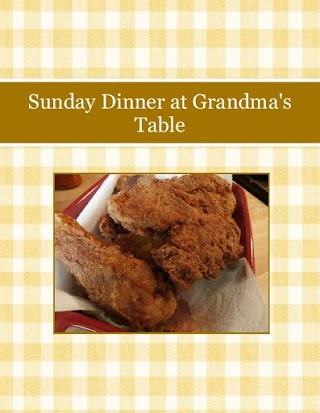 Sunday Dinner at Grandma's Table