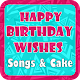 Download Happy Birthday Wishes - Songs & cake For PC Windows and Mac