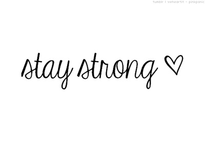 stay_strong__by_thisisaboutme-d5yexxa.png