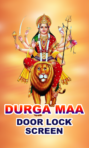 Durga Maa Door Lock Screen