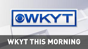 WKYT This Morning at 4:30 AM thumbnail