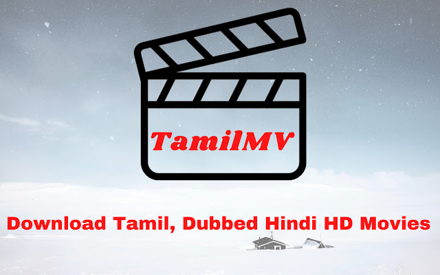 TamilMV: HD Tamil Movies Download